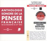 Christine Goémé - Anthologie sonore de la pensée française par les philosophes du XXe siècle. 6 CD audio