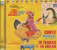 Isabelle Aboulker - Antoinette la poule savante - Conte musical pour enfants en français et en anglais. 1 CD audio