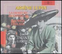 Maurice Leblanc et Jacques Gamblin - Arsène Lupin  : La demeure mystérieuse - Coffret en 3 CD audio avec livret.