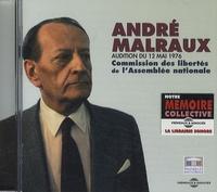 André Malraux - Audition du 12 mai 1976 - Commission des libertés de l'Assemblée nationale. 1 CD audio