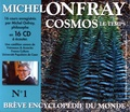Michel Onfray - Brève encyclopédie du monde N° 1 - Cosmos : le temps. 16 CD audio