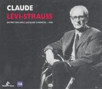 Radio France - Claude Lévi-Strauss - Radioscopie France Inter avec Jacques Chancel, 1988 CD.