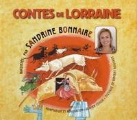 Sandrine Bonnaire - Contes de Lorraine. 1 CD audio