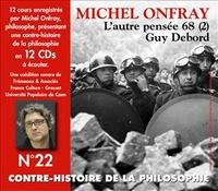 Contre-histoire de la philosophie N° 22 - Lautre pensée 68 (2), Guy Debord.pdf