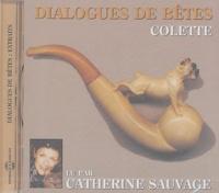 Colette - Dialogues de bêtes. 1 CD audio