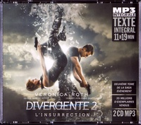 Veronica Roth - Divergente Tome 2 : L'insurrection. 2 CD audio MP3