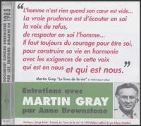 Anne Brownstone et Martin Gray - Entretiens avec Martin Gray. 1 CD audio