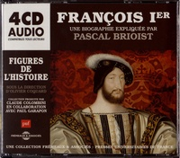 Pascal Brioist - François Ier. 4 CD audio