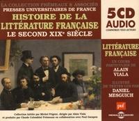 Alain Viala - Histoire de la littérature française - Le second XIXe siècle. 5 CD audio