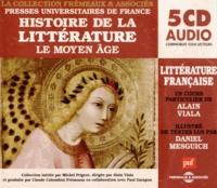 Alain Viala et Daniel Mesguich - Histoire de la littérature - Le Moyen Age. 5 CD audio