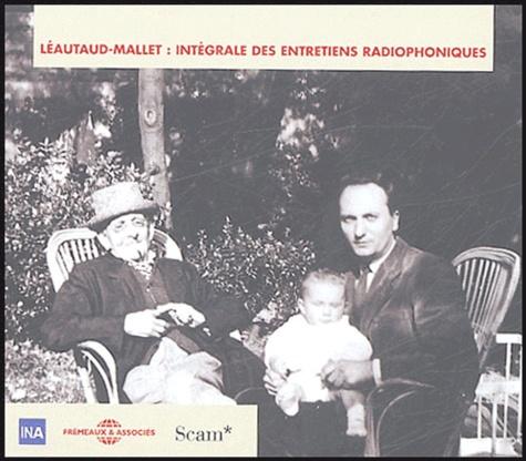 Intégrale Des Entretiens Radiophoniques Léautaud Mallet Coffret 10 Cd Livret