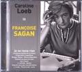 Françoise Sagan - Je ne renie rien. 2 CD audio