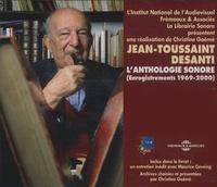 Jean-Toussaint Desanti - L'anthologie sonore (enregistrements 1969-2000) - 3 CD audio.