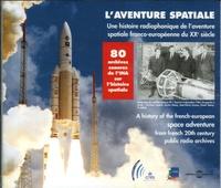 Gérard Azoulay et Marie-Claire Amblard - L'aventure spatiale - 2 CD audio.