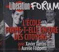 Xavier Darcos et Aurélie Filippetti - L'école forme-t-elle encore des citoyens ? - CD audio.