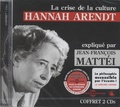 Hannah Arendt - La crise de la culture. 2 CD audio