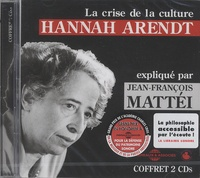 Hannah Arendt - La crise de la culture. 2 CD audio