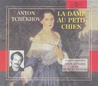 Anton Tchekhov - La dame au petit chien et autres nouvelles. 2 CD audio