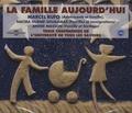 Nacira Guénif Souilamas et André Masson - La famille aujourd'hui - 3 CD audio.