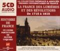 Olivier Coquard - La France des Lumières et des Révolutions - De 1715 à 1815. 5 CD audio