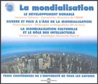 Laurence Tubiana et Pierre Hassner - La mondialisation : Trois conférences de l'Université de tous les Savoirs - Coffret en 3 CD audio.