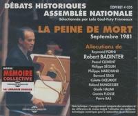 Robert Badinter et Raymond Forni - La peine de mort Septembre 1981 - Débats historiques Assemblée Nationale. 4 CD audio