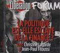 Christine Lagarde et Jean-Paul Fitoussi - La politique est-elle esclave de la finance ? - CD audio.
