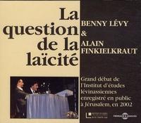 Benny Lévy et Alain Finkielkraut - La question de la laïcité - 2 CD audio.