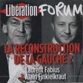 Laurent Fabius et Alain Finkielkraut - La reconstruction de la gauche ? - CD audio.