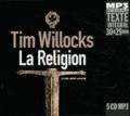 Tim Willocks - La religion. 5 CD audio MP3