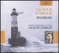Rachilde - La tour d'amour. 4 CD audio