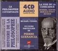 Pierre Guenancia - La voie de la conscience - Husserl, Sartre, Merleau-Ponty, Ricoeur. 4 CD audio