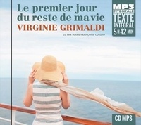 Virginie Grimaldi - Le premier jour du reste de ma vie. 1 CD audio MP3