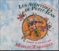 Marcel Zaragoza - Les Aventures de Petit-Jean - CD audio + livret.