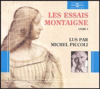 Michel de Montaigne - Les Essais de Montaigne - Livre 1. 2 CD audio