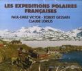 Paul-Emile Victor et Robert Gessain - Les expéditions polaires françaises. 3 CD audio