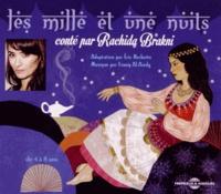 Rachida Brakni - Les mille et une nuits. 1 CD audio