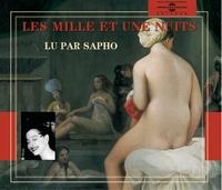 Sapho - Les Mille et Une Nuits - Tomes 1 et 3. 1 CD audio