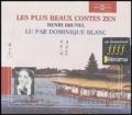 Henri Brunel - Les plus beaux contes zen. 2 CD audio