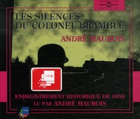 André Maurois - Les silences du Colonel Bramble. 3 CD audio