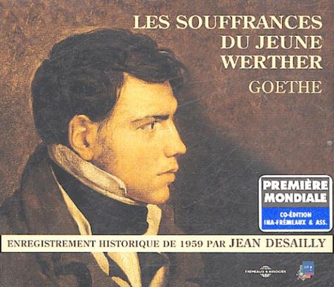 Les souffrances du Jeune Werther  avec 3 CD audio