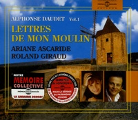 Alphonse Daudet - Lettres de mon moulin. 2 CD audio