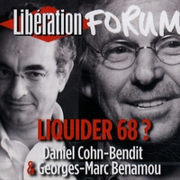 Daniel Cohn-Bendit et Georges-Marc Benamou - Liquider 68 ? - CD audio.