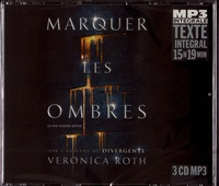 Veronica Roth - Marquer les ombres. 3 CD audio MP3