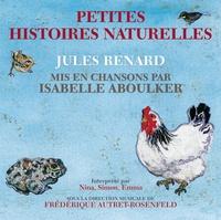 Jules Renard et Isabelle Aboulker - Petites histoires naturelles. 1 CD audio