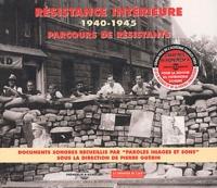 Pierre Guérin et  Collectif - Résistance Intérieure 1940-1945 - Parcours de résistants Coffret en 2 CD audio.