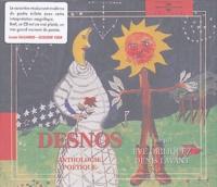 Robert Desnos - Robert Desnos - Anthologie poétique. 2 CD audio