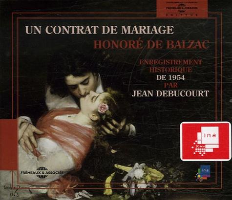 Honoré de Balzac - Un contrat de mariage. 3 CD audio