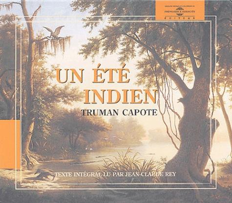 Truman Capote - Un été indien. 1 CD audio