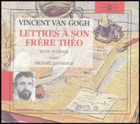 Michael Lonsdale et Jean-Yves Patte - Vincent Van Gogh, lettres à son frère Théo - Coffret en 2 CD avec livret.
